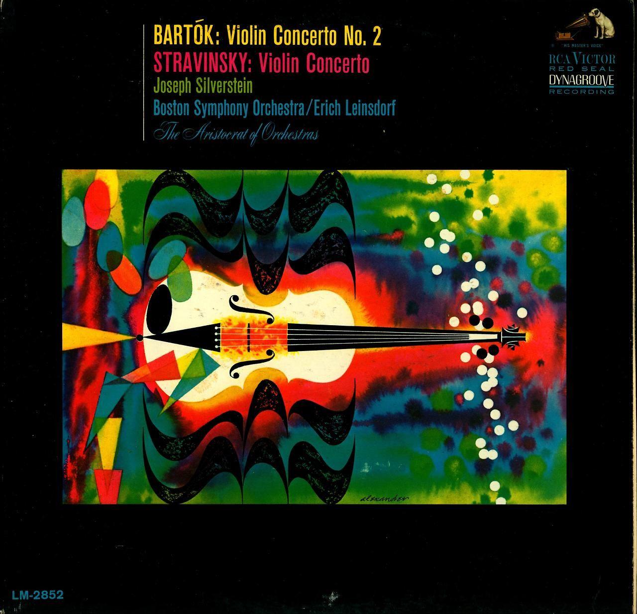 "Bartok- Violin Concerto No. 2 Stravinsky- Violin Concerto  Joseph Silverstein, violin.  Boston Symphony Orchestra Eric Leinsdorf, cond.   RCA Victor Red Seal LM-2852 (1965)  Cover Art by ""alexander"""