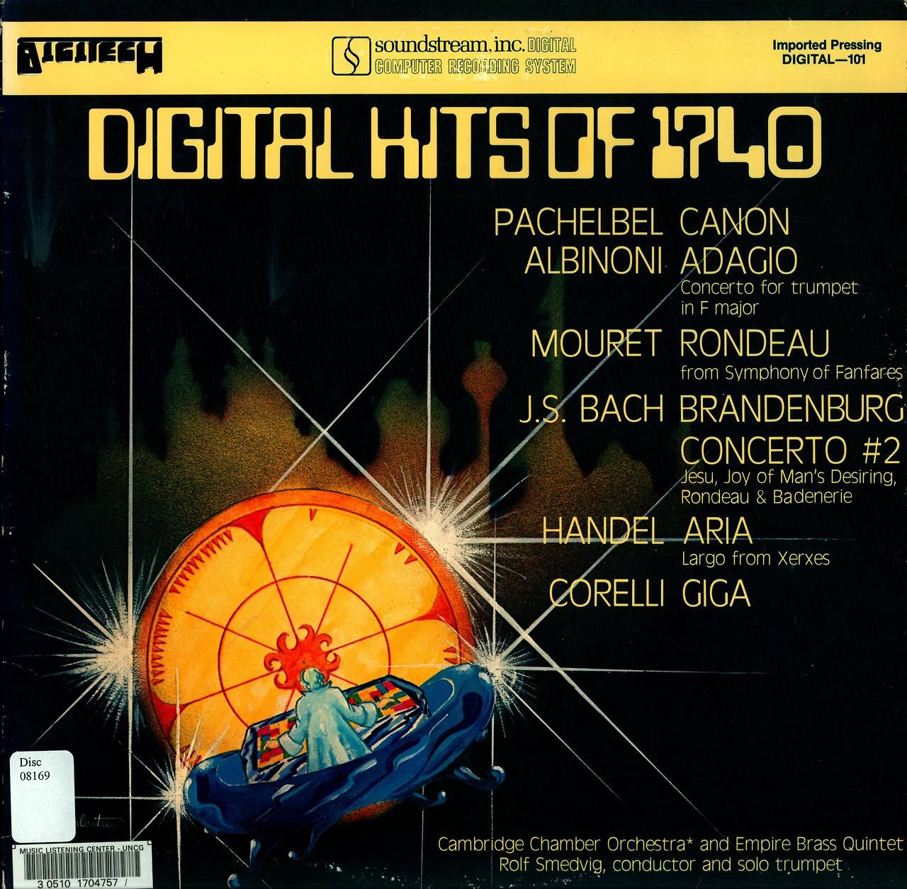 Digital Hits of 1740 Cambridge Chamber Orchestra and Empire Brass Quintet Rolf Smedvig, cond. and solo trumpet Digitech:Soundstream, Inc. Digital 101 (1979) Cover art by Galentree(sp?)