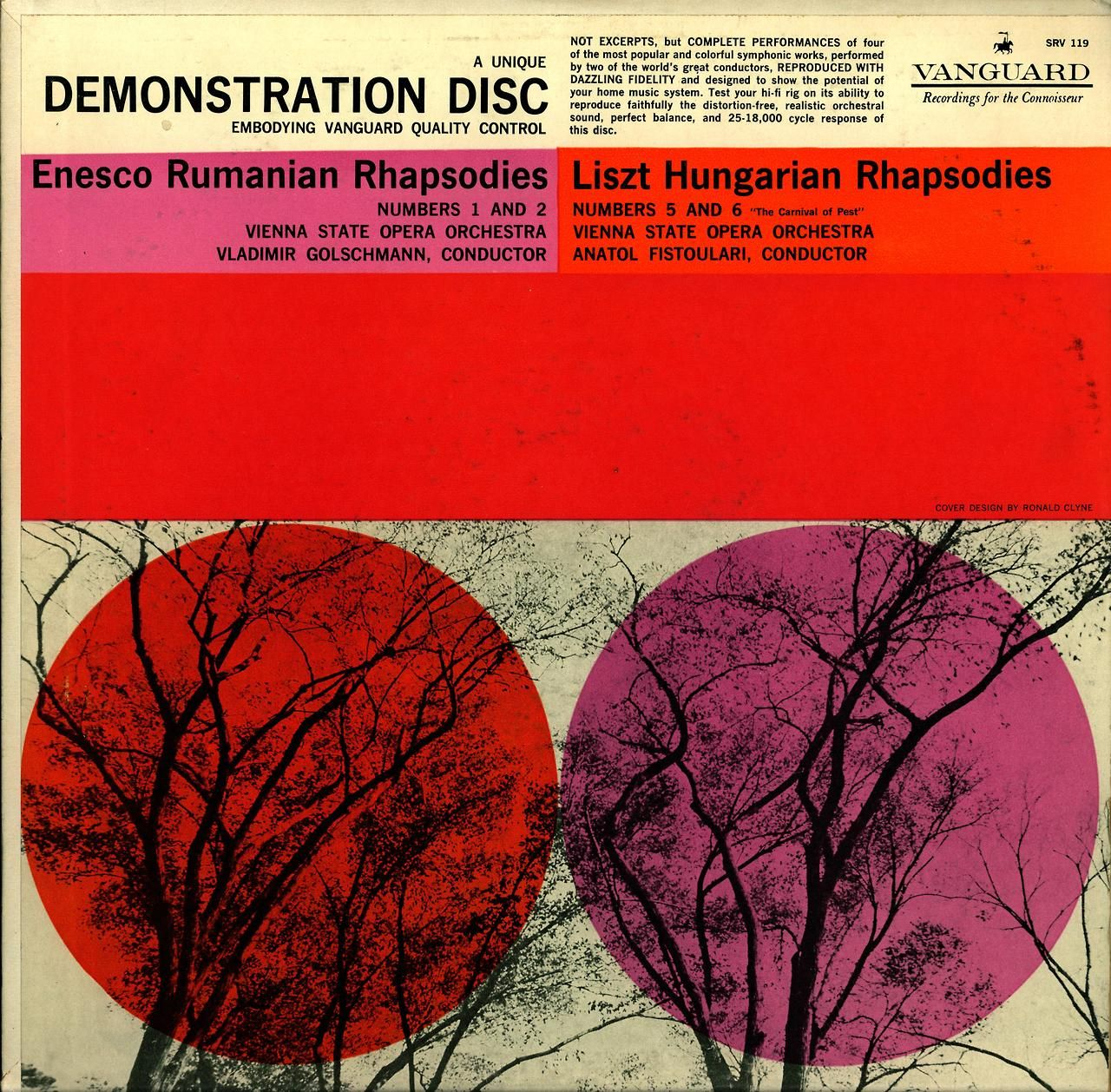 Enesco- Rumanian Rhapsodies:Liszt- Hungarian Rhapsodies  Vienna State Opera Orchestra, Vladimir Golschmann and Anatol Fistoulari, cond. (respectively)  Vanguard  SRV 119   Cover design by Ronald Clyne