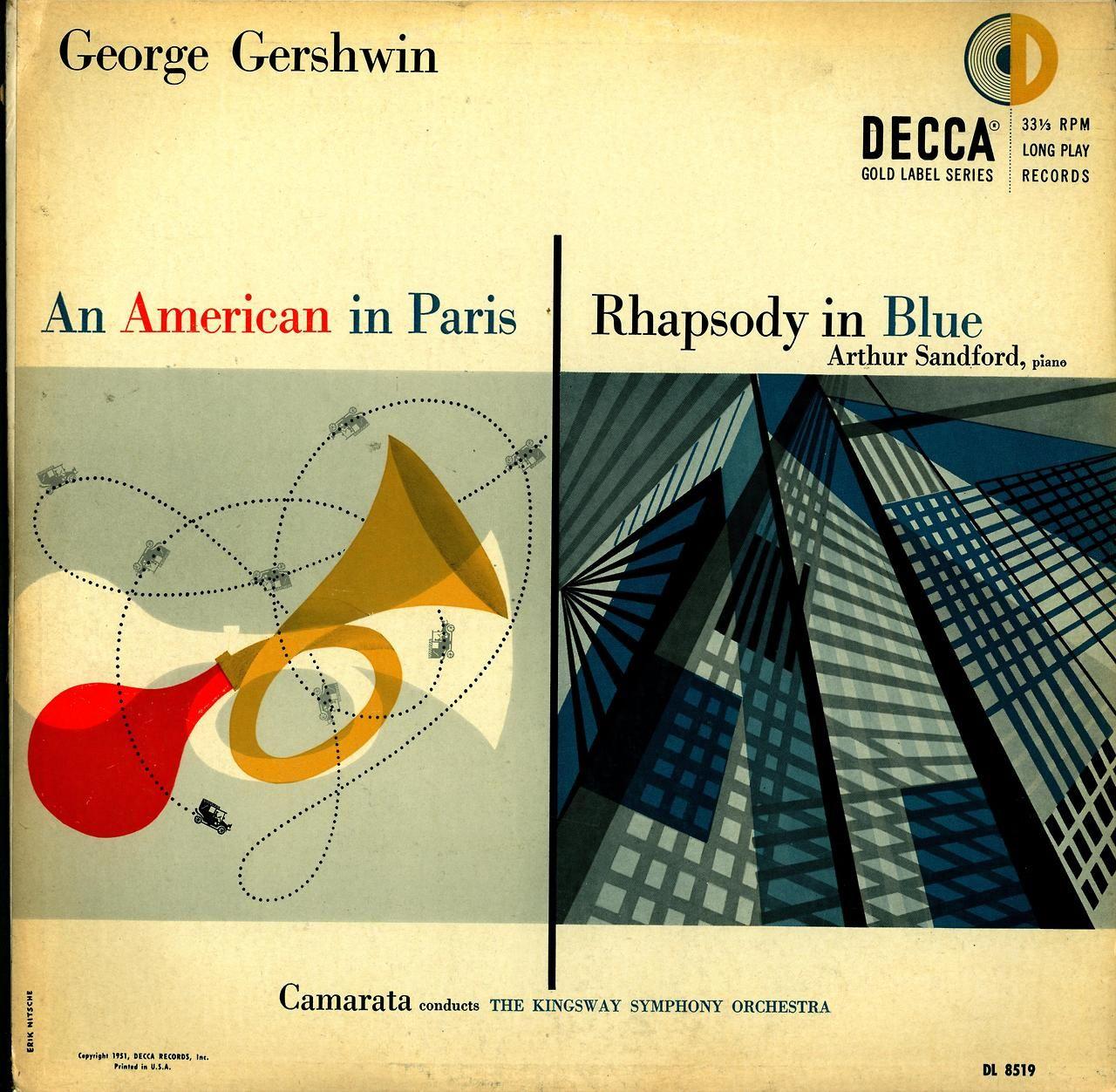 Gershwin- An American in Paris:Rhapsody in Blue Kingsway Symphony; Arthur Sandford, piano  Decca DL 8519 (1951)  Album art by Erik Nitsche