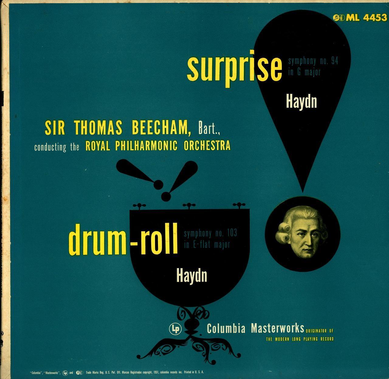 Haydn- Drum-Roll and Surprise Symphonies  Royal Philharmonic, Sir Thomas Beecham, cond.  Columbia ML 4453 (1951)
