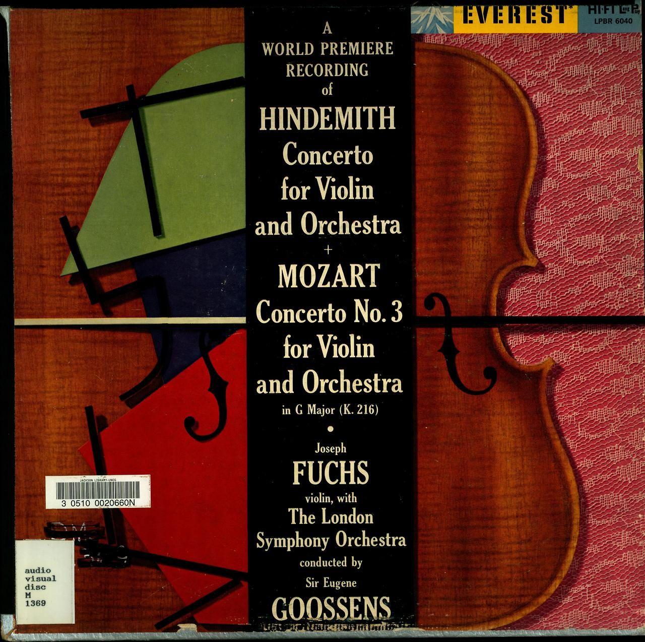 Hindemith- Concerto For Violin and Orchestra:Mozart- Concerto No. 3 for Violin and Orchestra  Joseph Fuchs, violin w: the London Symphony Orchestra (Sir Eugene Goossens)