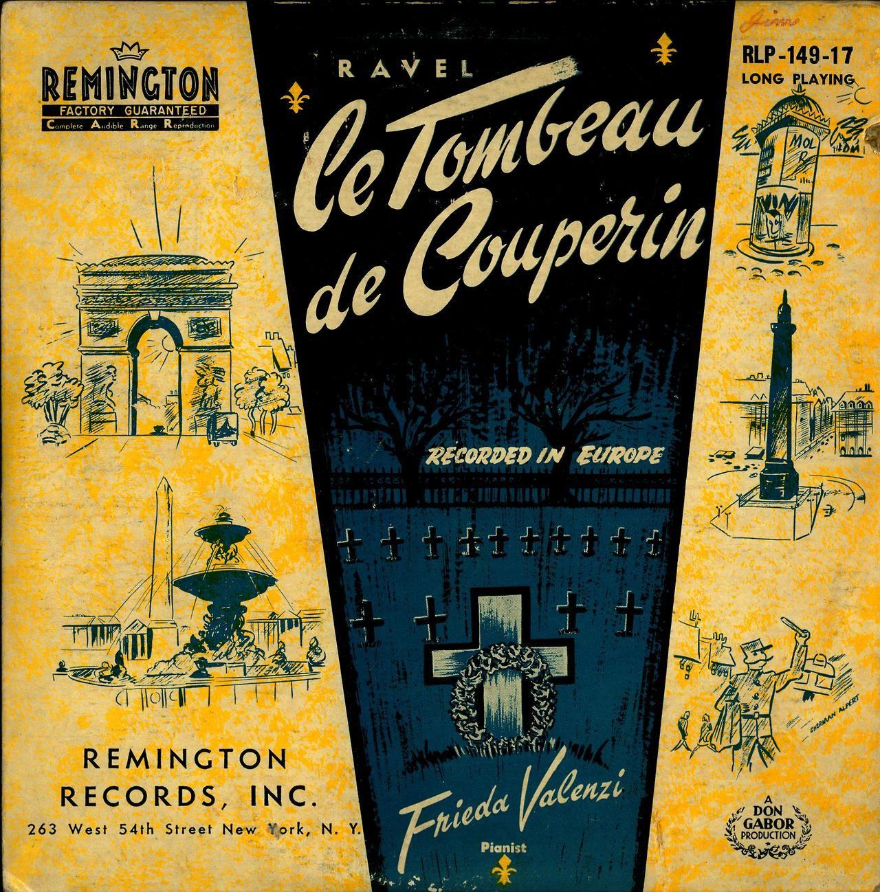 Ravel- Le Tombeau de Couperin Frieda Valenzi, piano Remington Records Inc. RLP-149-17 (1951) Cover Art by Sherman Alpert