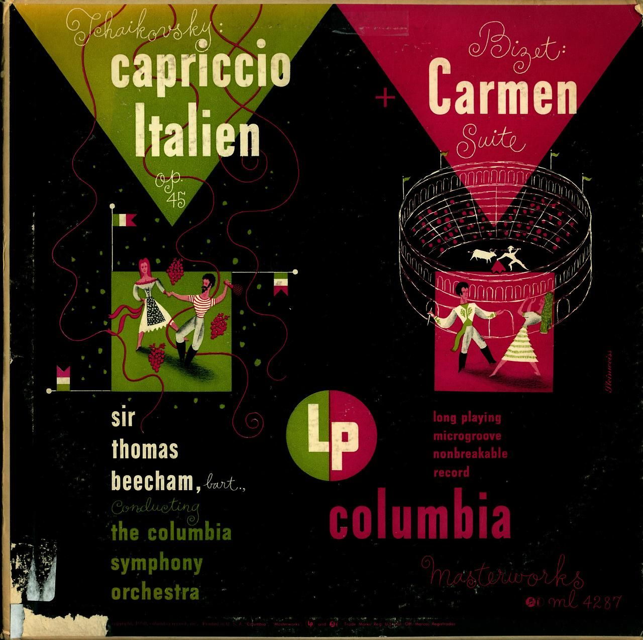 Tchaikovsky- Capriccio Italien Bizet- Carmen Suite Columbia Symphony Orchestra, Sir Thomas Beecham, conductor Columbia Masterworks ML 4287 (1950) Cover Art by Alex Steinweiss
