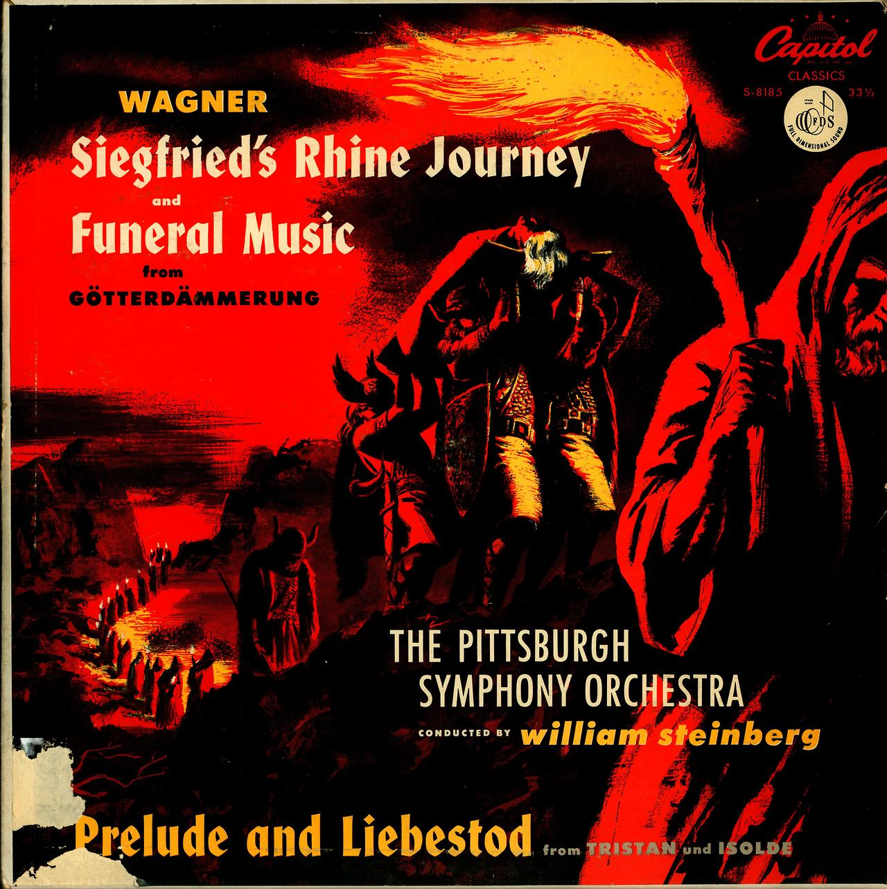 Wagner- Siegfried's Rhine Journey:Funeral Music from Gotterdammerung:Prelude and Liebestod from Tristan und Isolde Pittsburgh Symphony Orchestra; William Steinberg, cond. Capitol Classics S-8185 (1952)